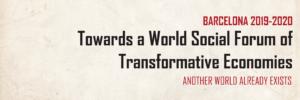 Towards a World Social Forum of Transformative Economies (WSFTE)