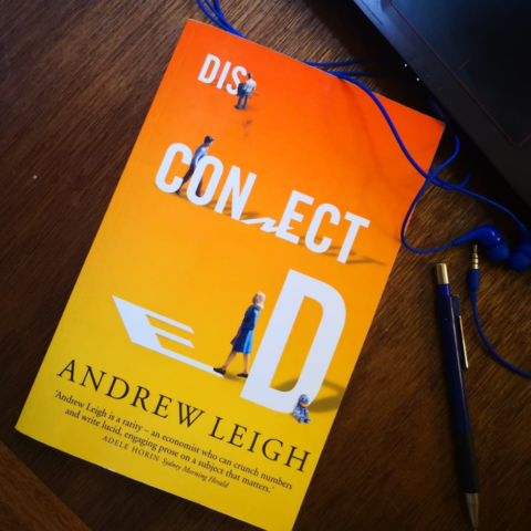 Andrew Leigh's book 'Disconnected'