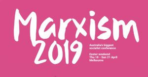 Reaching out: Impressions from the 2019 Marxism Conference, Melbourne
